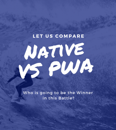 Native vs Progressive Web Apps (PWAs): Who is Winning?